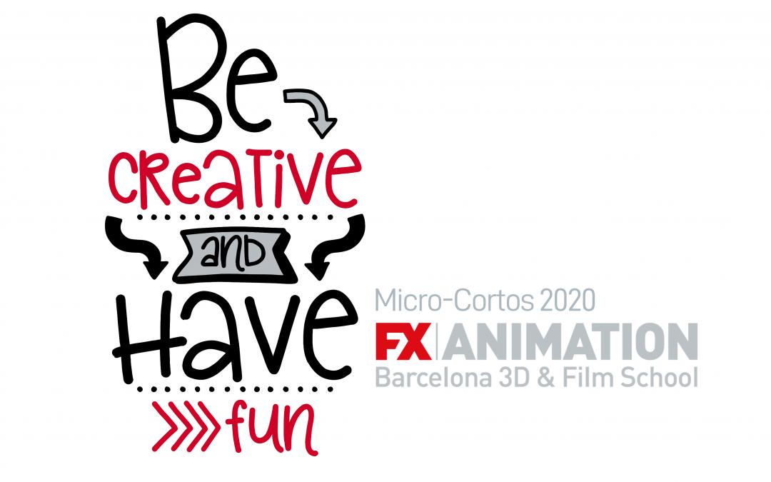 I Concurso de mini cortometrajes BE CREATIVE & HAVE FUN de FX ANIMATION